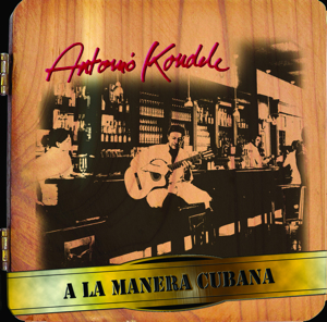 ALaManeraCubana_AntonioKoudele_2012_Cover